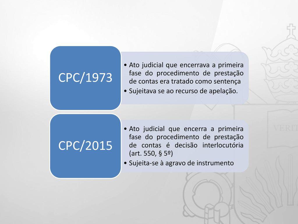 Deciso pela primeira fase budra ato judicial que encerrava a primeira fase do procedimento de prestao de contas era tratado como ccuart Image collections