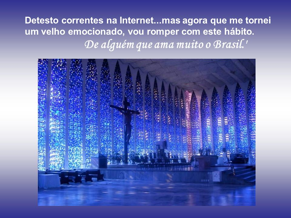Detesto correntes na Internet