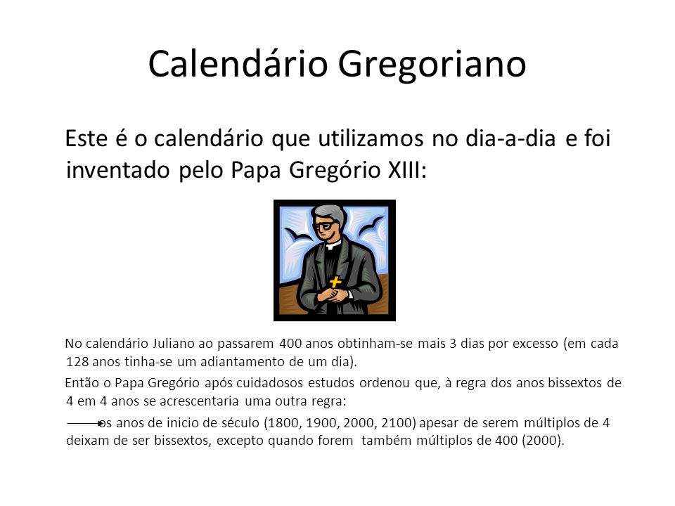 Calendario Gregoriano.Os Calendarios Egipcio E Juliano E Gregoriano Ppt Carregar