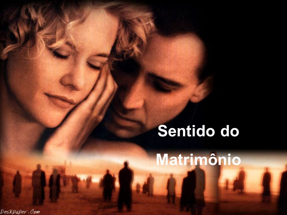 Sentido do Matrimônio