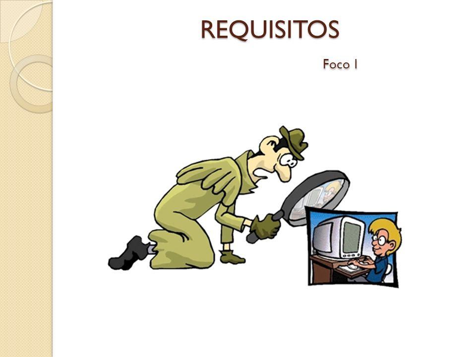 REQUISITOS Foco 1