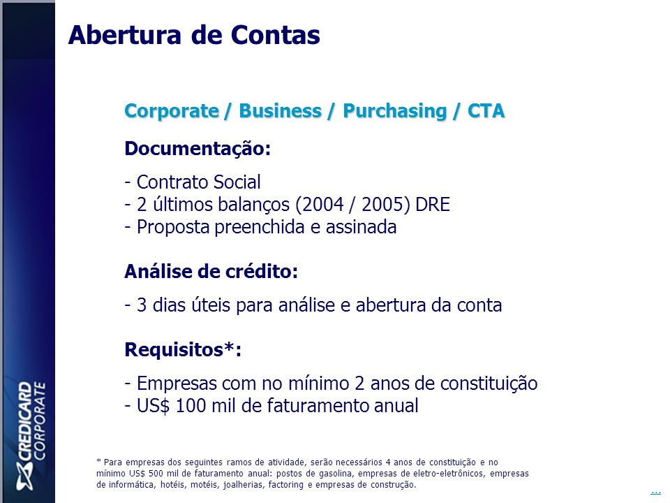 Abertura de Contas Corporate / Business / Purchasing / CTA
