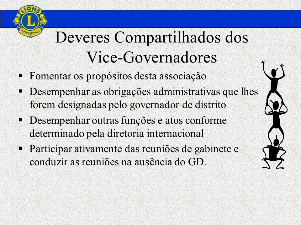 Deveres Compartilhados dos Vice-Governadores
