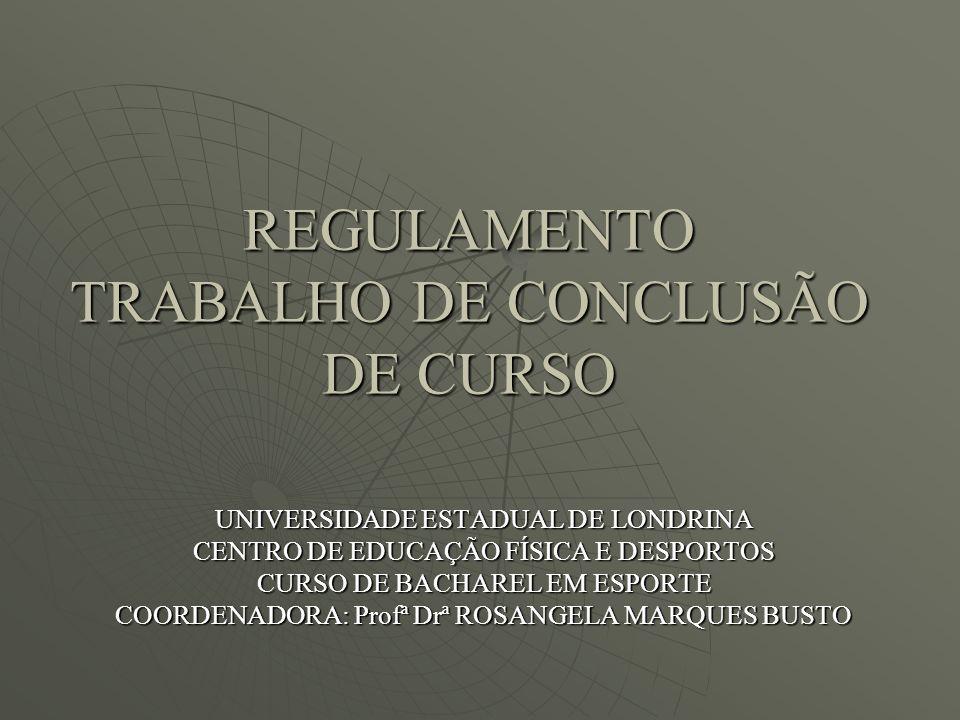 957b856179 REGULAMENTO TRABALHO DE CONCLUSÃO DE CURSO - ppt carregar