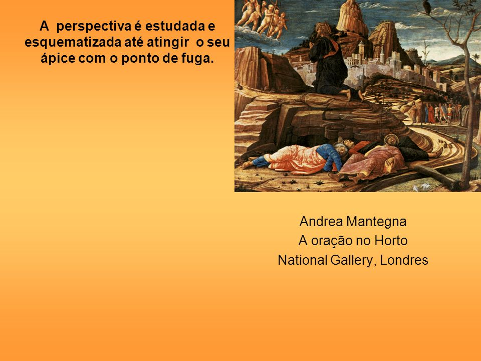 Andrea Mantegna A oração no Horto National Gallery, Londres