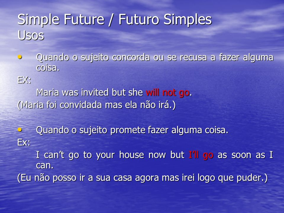 Simple Future / Futuro Simples Usos