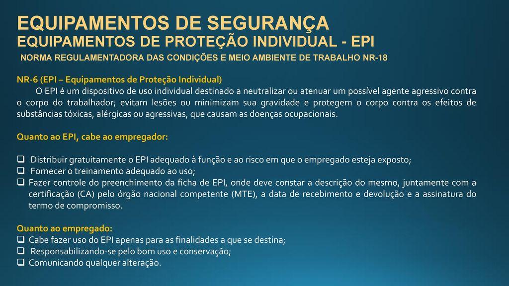 EQUIPAMENTOS DE SEGURANÇA EQUIPAMENTOS DE PROTEÇÃO INDIVIDUAL - EPI ce842c2691