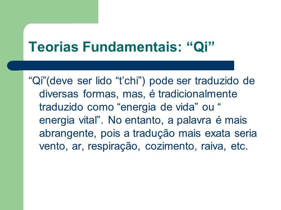 Teorias Fundamentais: Qi