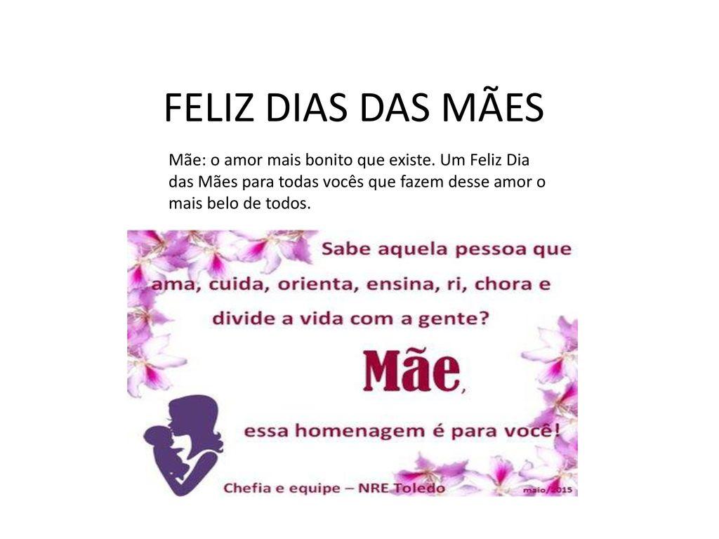 Feliz Dias Das Maes Mae O Amor Mais Bonito Que Existe Um Feliz