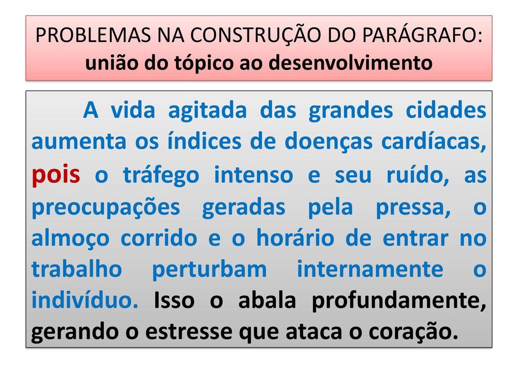 O PARÁGRAFO DISSERTATIVO - ppt carregar