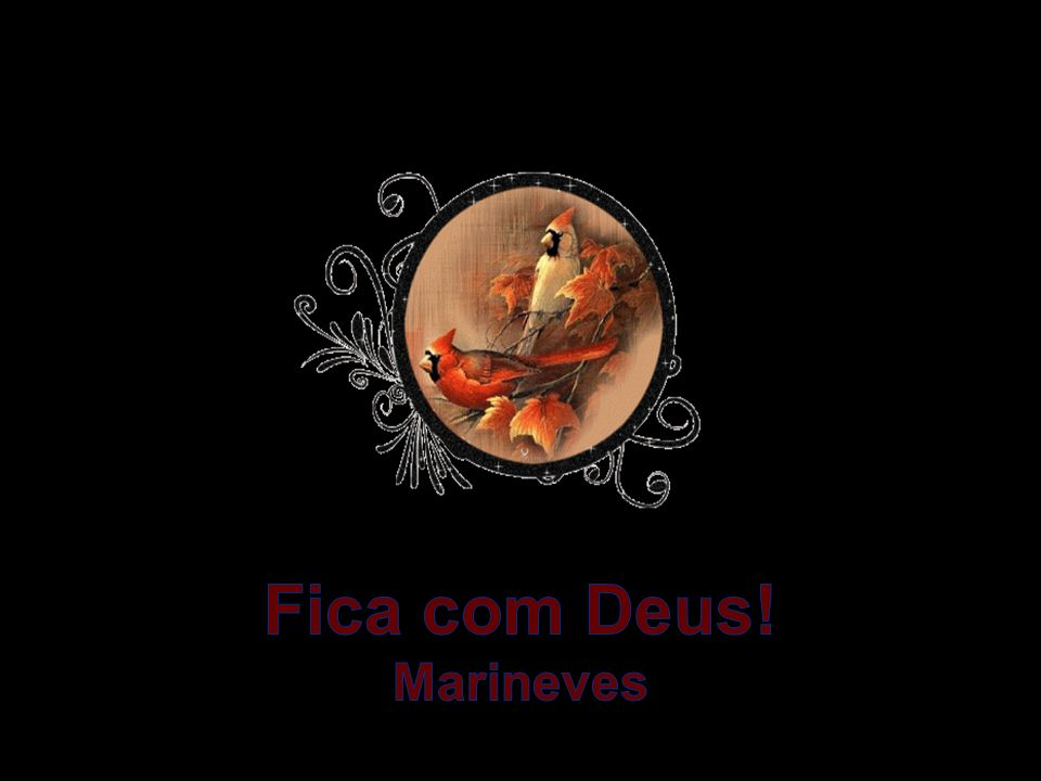 Fica com Deus! Marineves