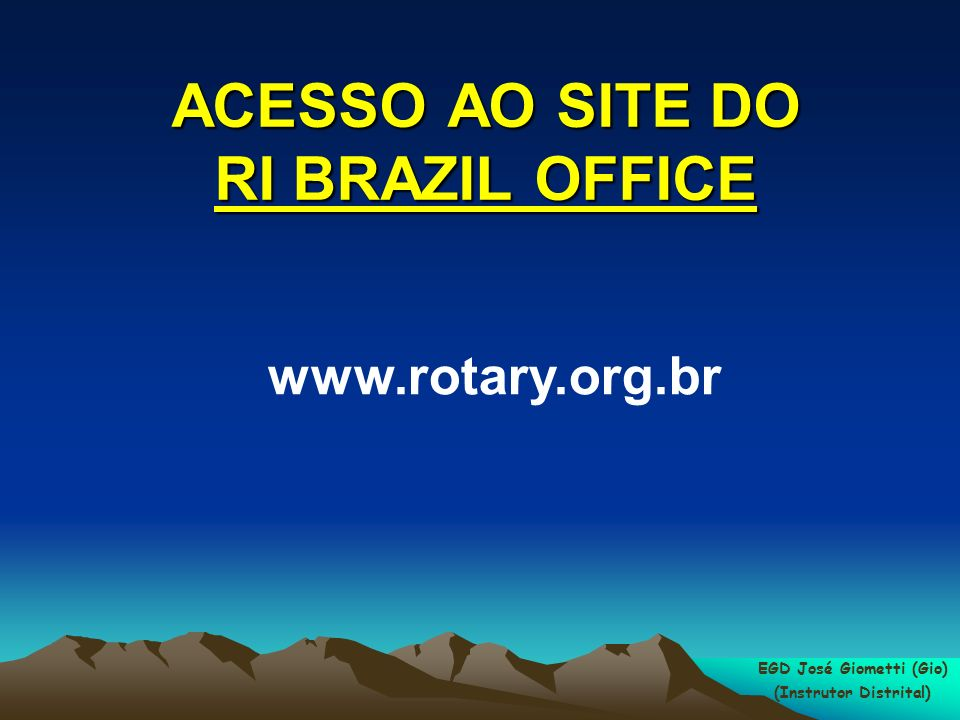 ACESSO AO SITE DO RI BRAZIL OFFICE