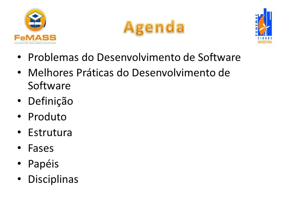 Agenda Problemas do Desenvolvimento de Software