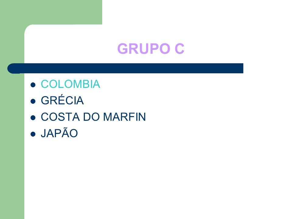 GRUPO C COLOMBIA GRÉCIA COSTA DO MARFIN JAPÃO