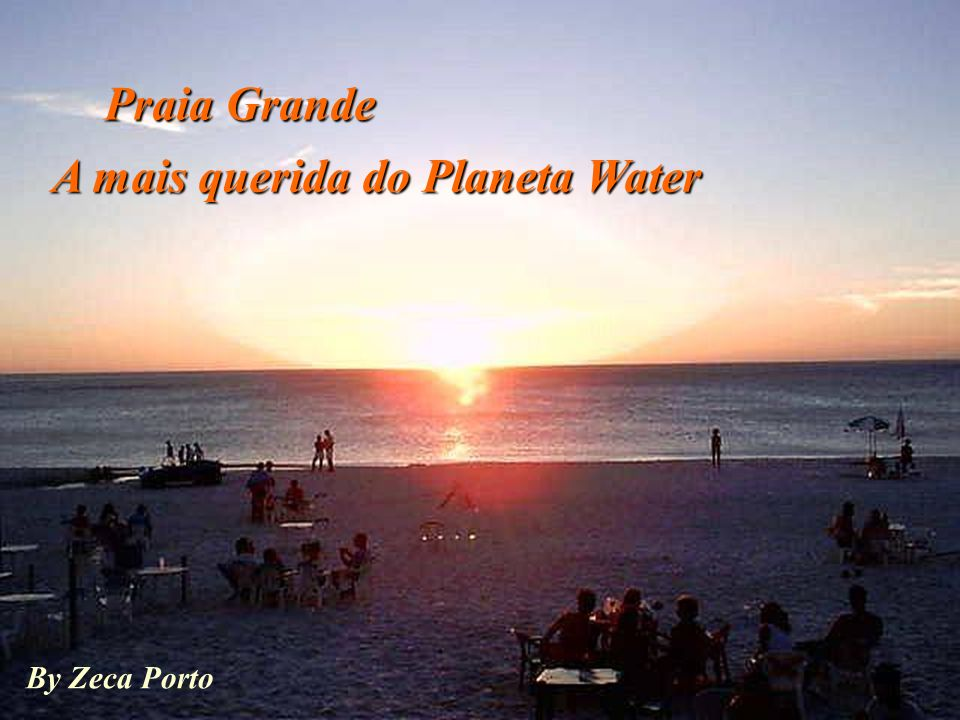 A mais querida do Planeta Water