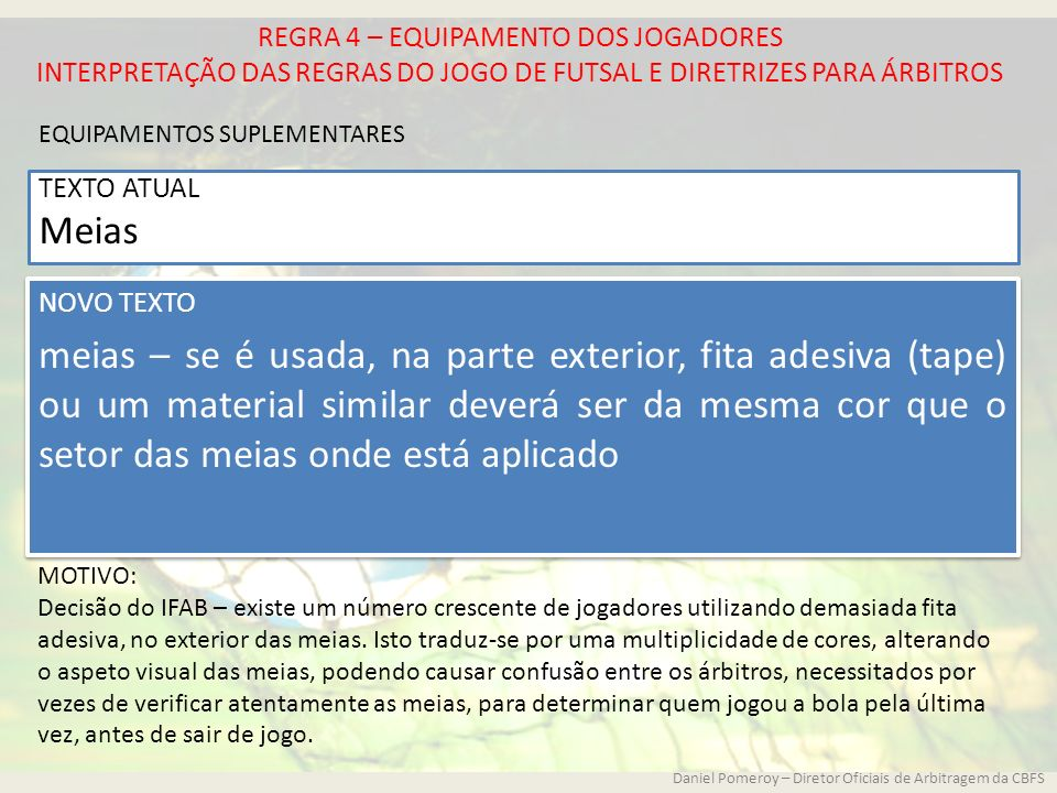 7d069296beb57 7 REGRA 4 – EQUIPAMENTO DOS JOGADORES INTERPRETAÇÃO DAS REGRAS DO JOGO DE  FUTSAL E DIRETRIZES PARA ...