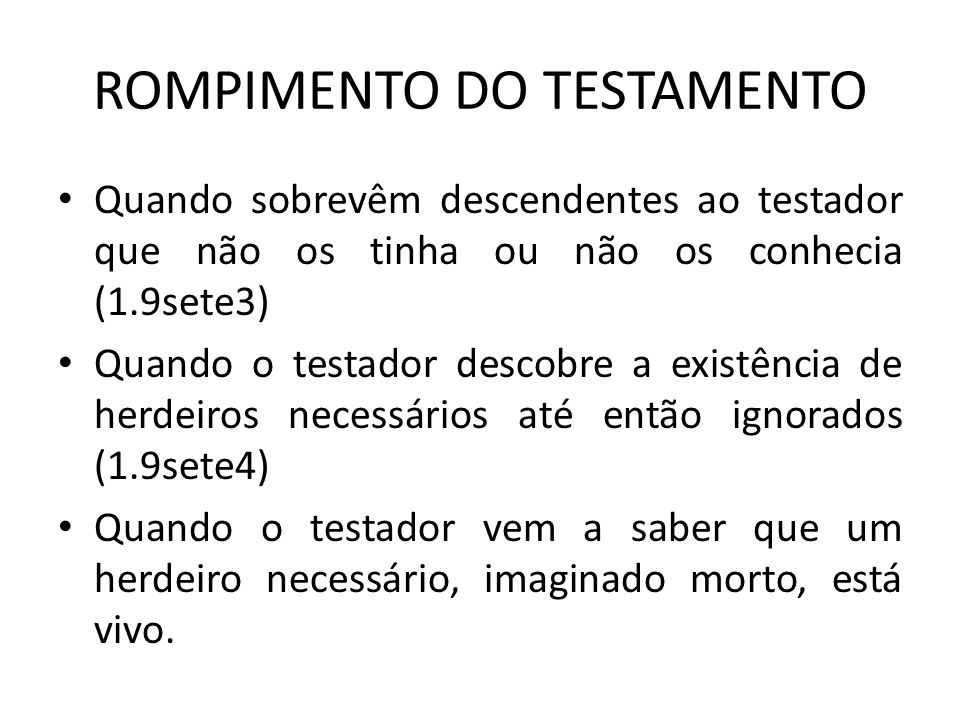 ROMPIMENTO DO TESTAMENTO