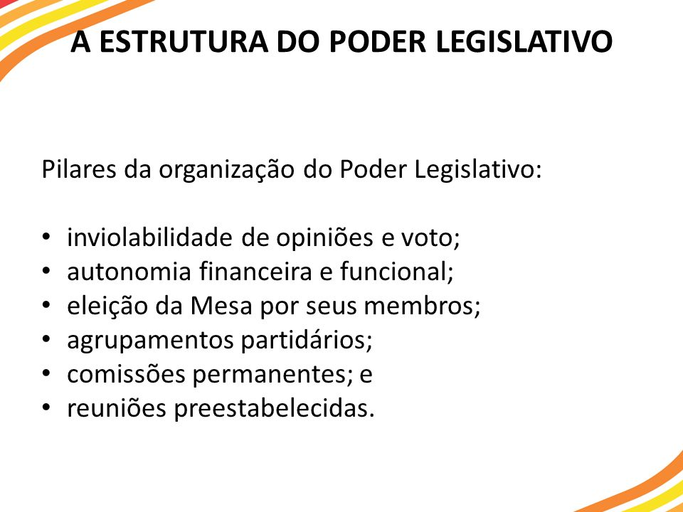 A ESTRUTURA DO PODER LEGISLATIVO