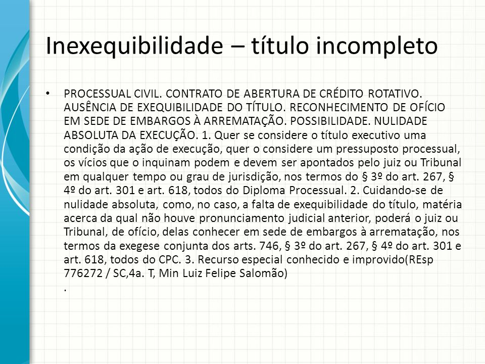 Inexequibilidade – título incompleto