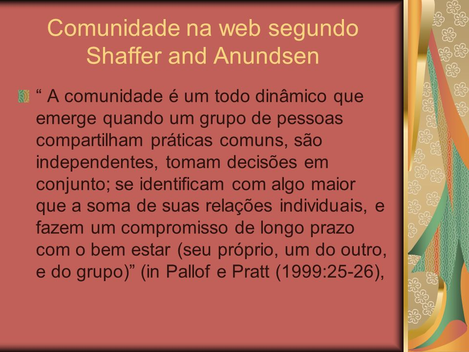 Comunidade na web segundo Shaffer and Anundsen