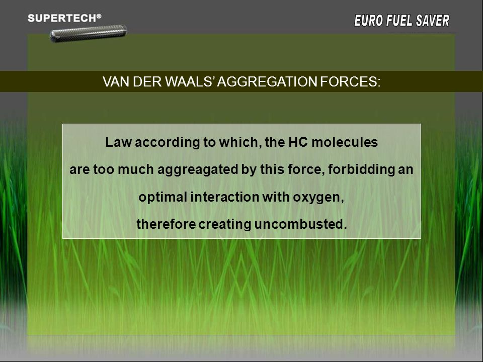 VAN DER WAALS' AGGREGATION FORCES: