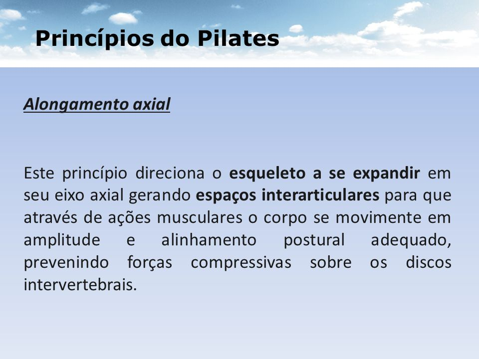 Princípios do Pilates Alongamento axial