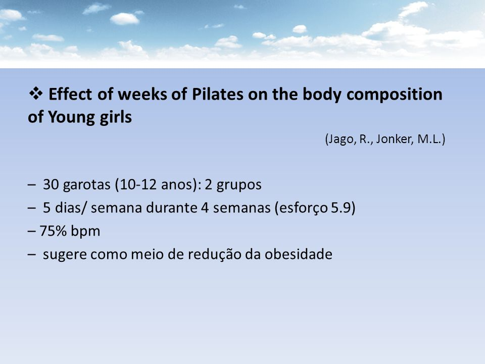 Effect of weeks of Pilates on the body composition of Young girls