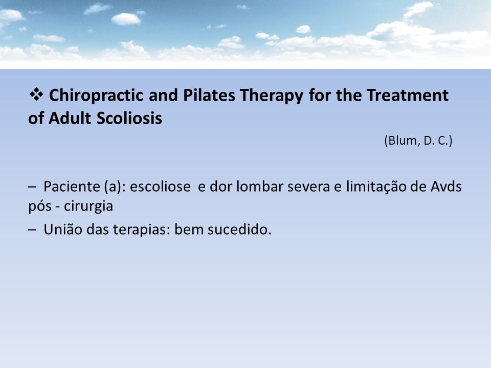 Chiropractic and Pilates Therapy for the Treatment of Adult Scoliosis