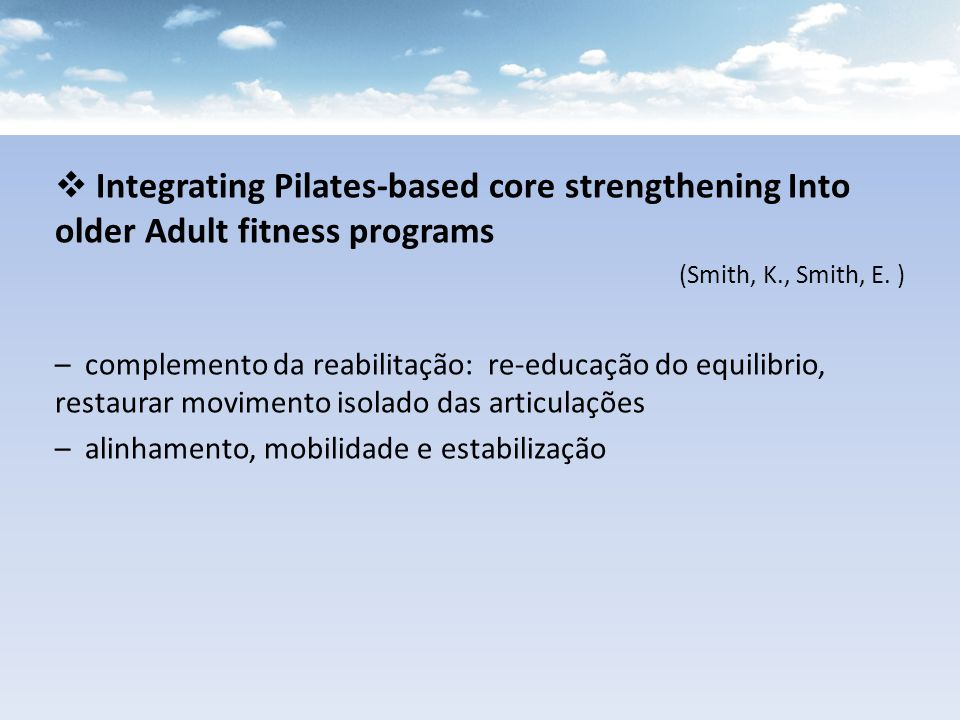 Integrating Pilates-based core strengthening Into older Adult fitness programs