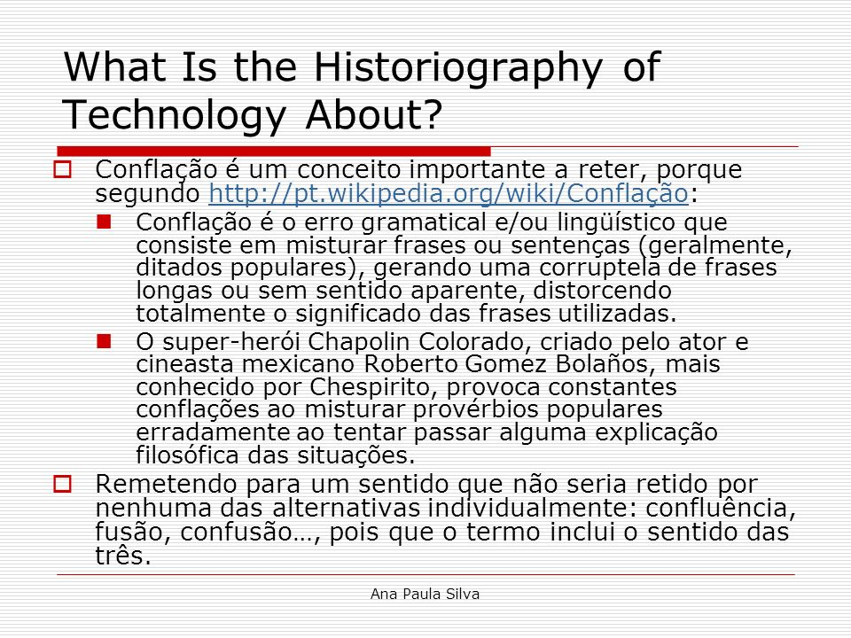 What Is the Historiography of Technology About