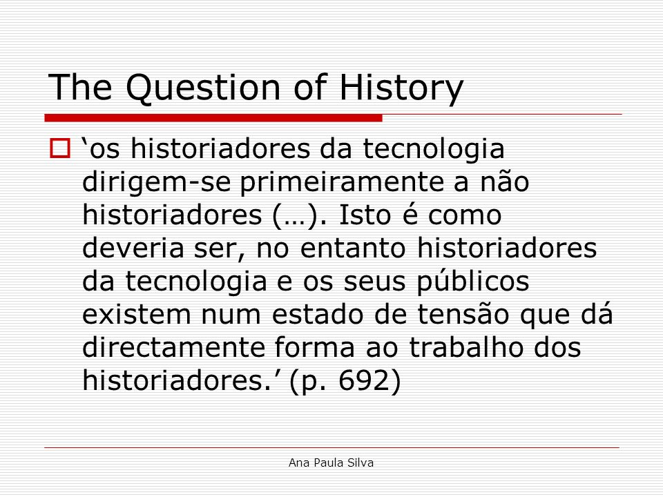 The Question of History