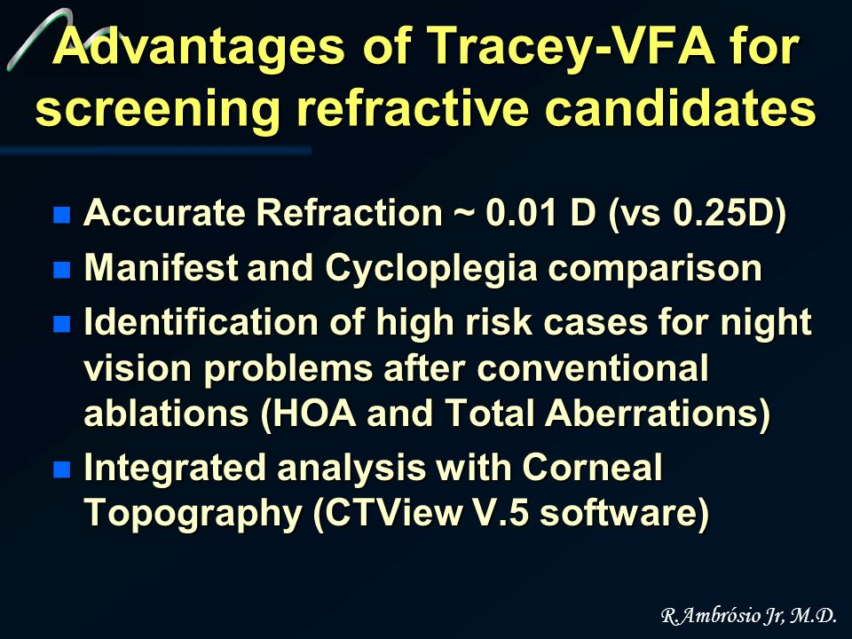 Advantages of Tracey-VFA for screening refractive candidates