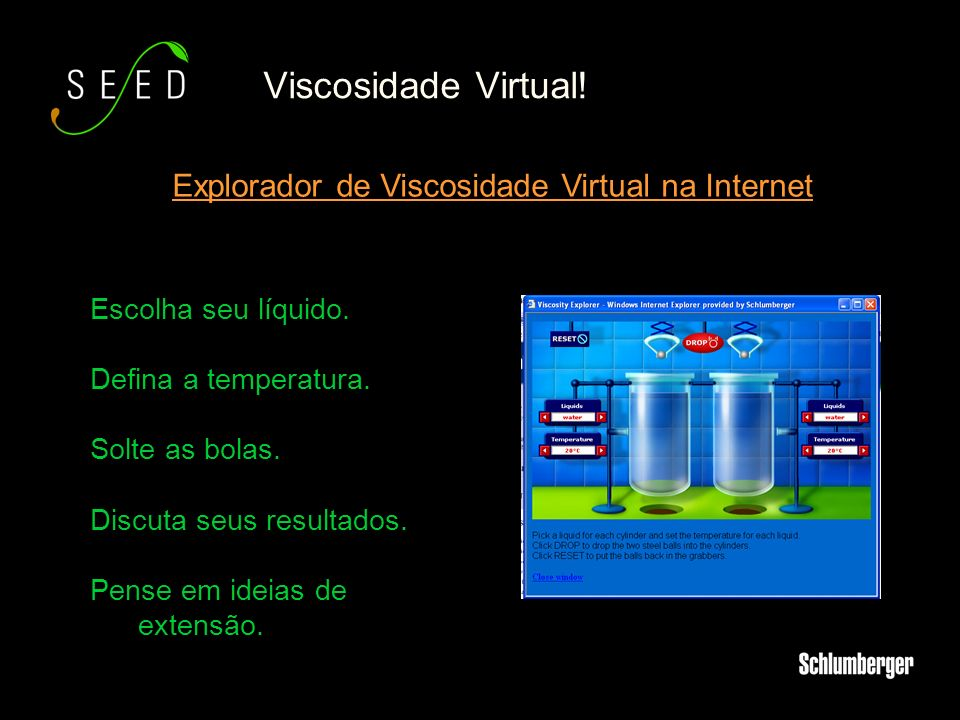 Viscosidade Virtual! Explorador de Viscosidade Virtual na Internet