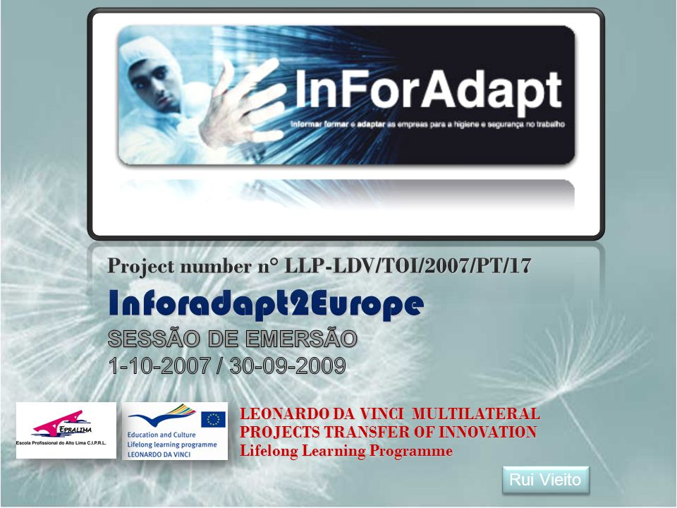 Project number n° LLP-LDV/TOI/2007/PT/17 Inforadapt2Europe