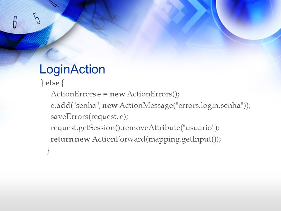 LoginAction } else { ActionErrors e = new ActionErrors();