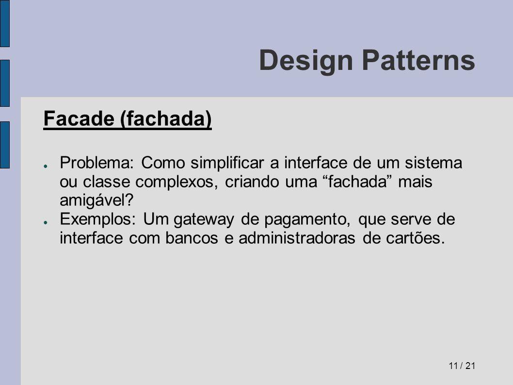 Design Patterns Facade (fachada)