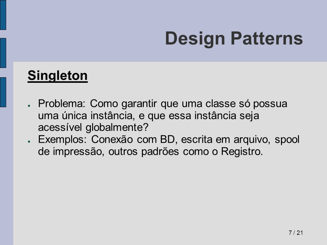 Design Patterns Singleton
