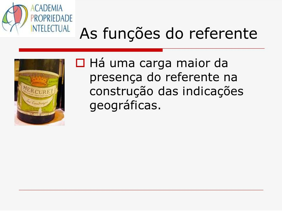 As funções do referente