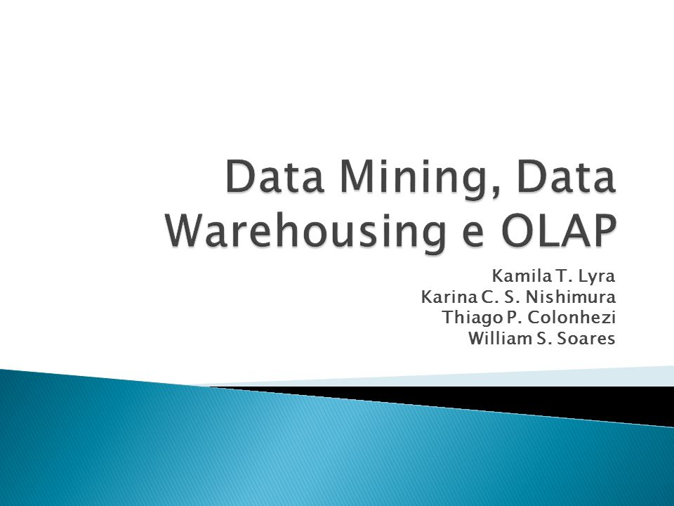 Data Mining, Data Warehousing e OLAP