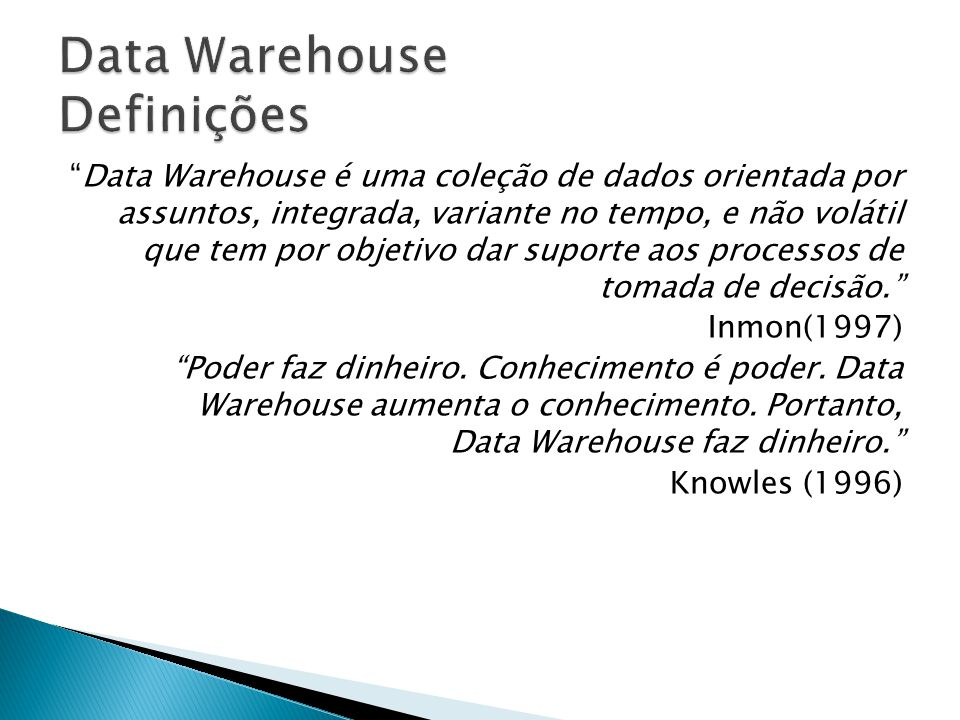 Data Warehouse Definições