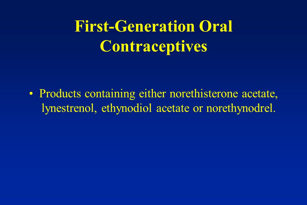 First-Generation Oral Contraceptives