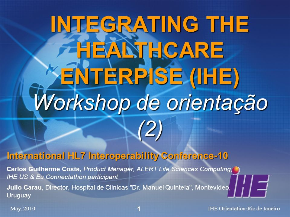 INTEGRATING THE HEALTHCARE ENTERPISE (IHE) Workshop de orientação (2)