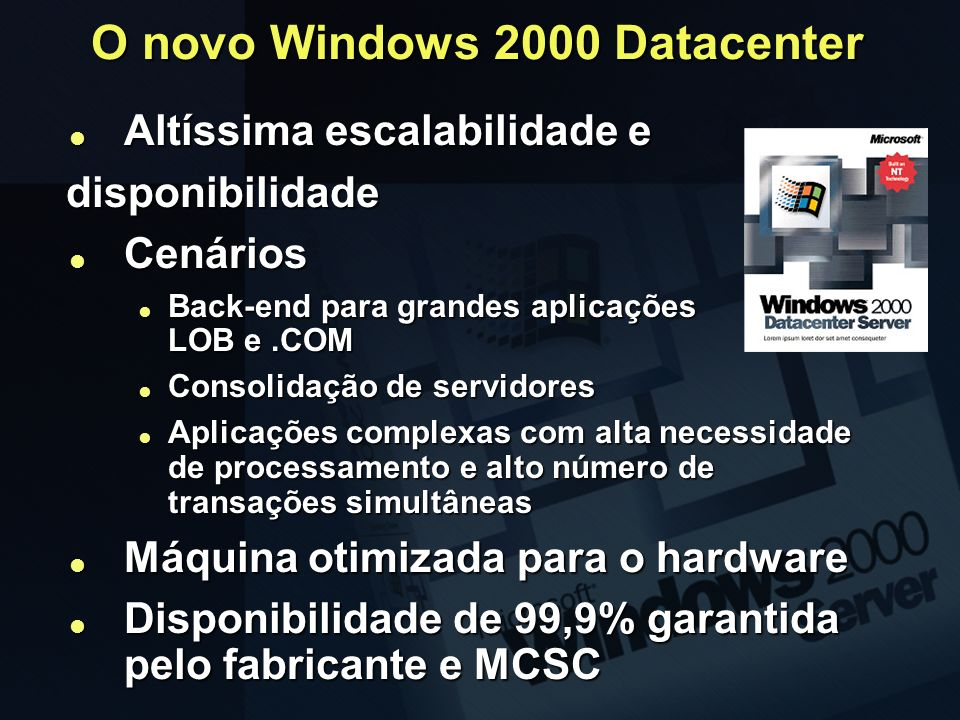 O novo Windows 2000 Datacenter
