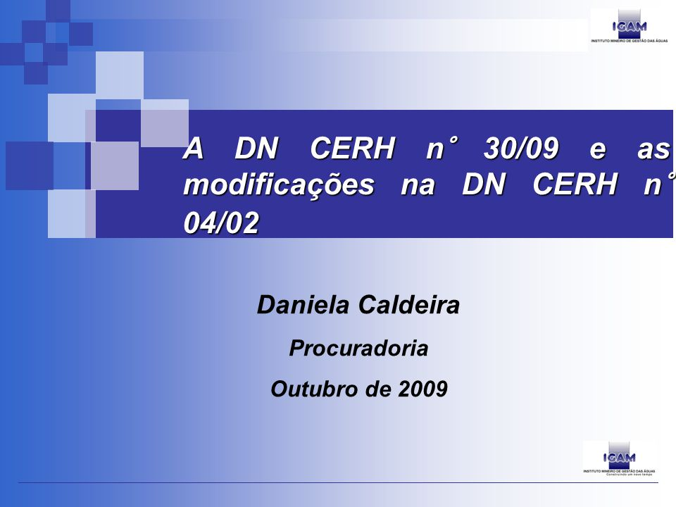 A DN CERH n° 30/09 e as modificações na DN CERH n° 04/02