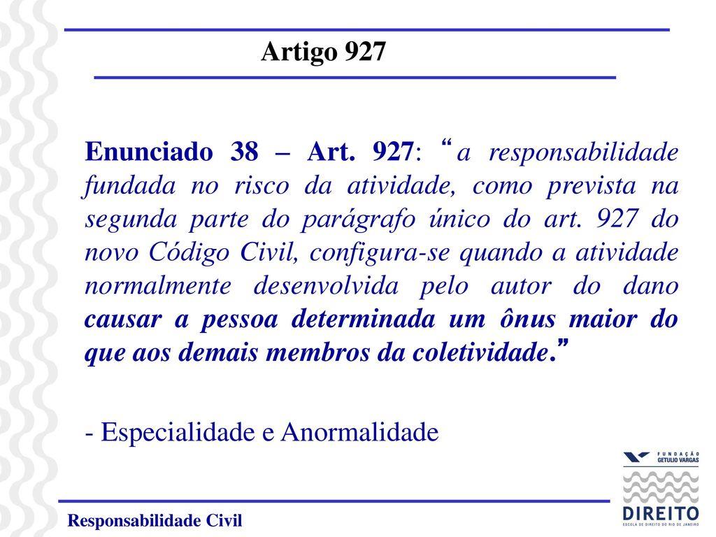 responsabilidade civil no ncc com ênfase nos artigos 927 e ppt carregarespecialidade e anormalidade