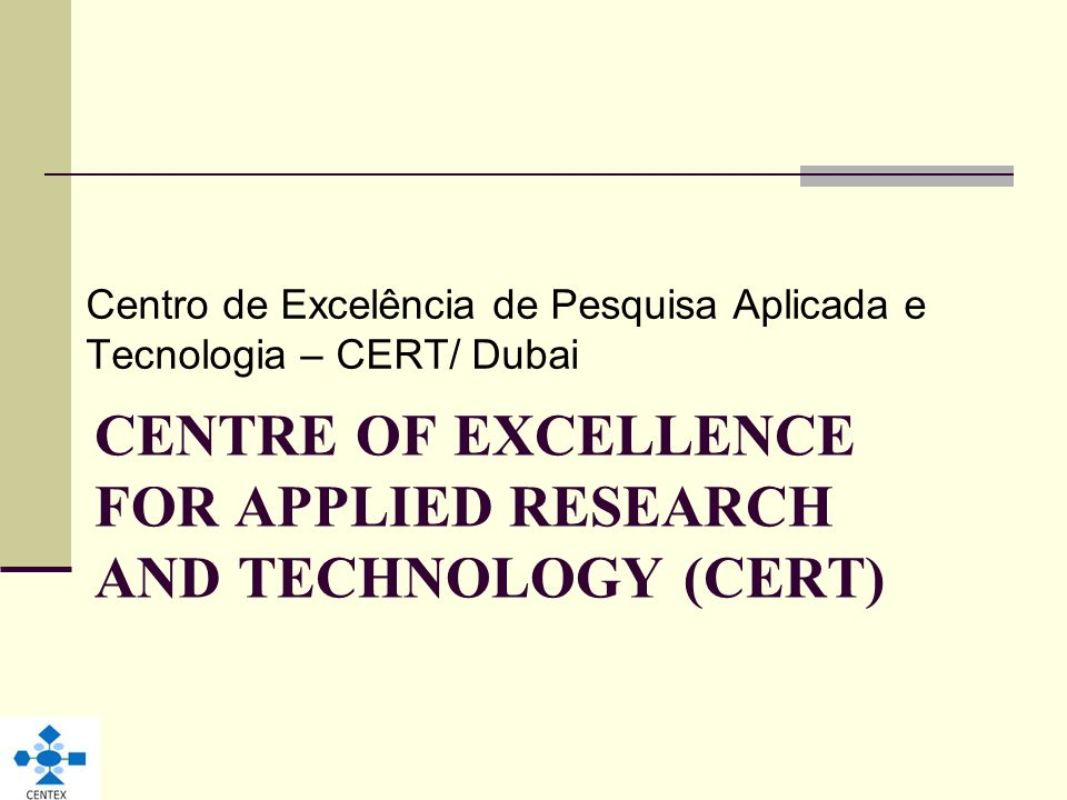 Centre of Excellence for Applied Research and Technology (CERT)