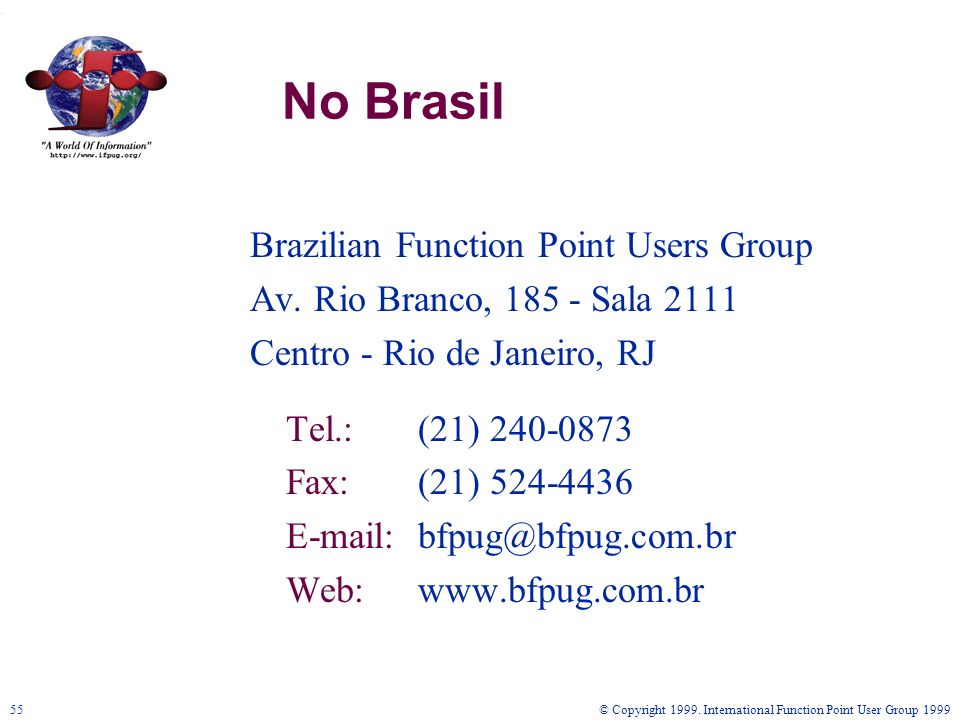 No Brasil Brazilian Function Point Users Group