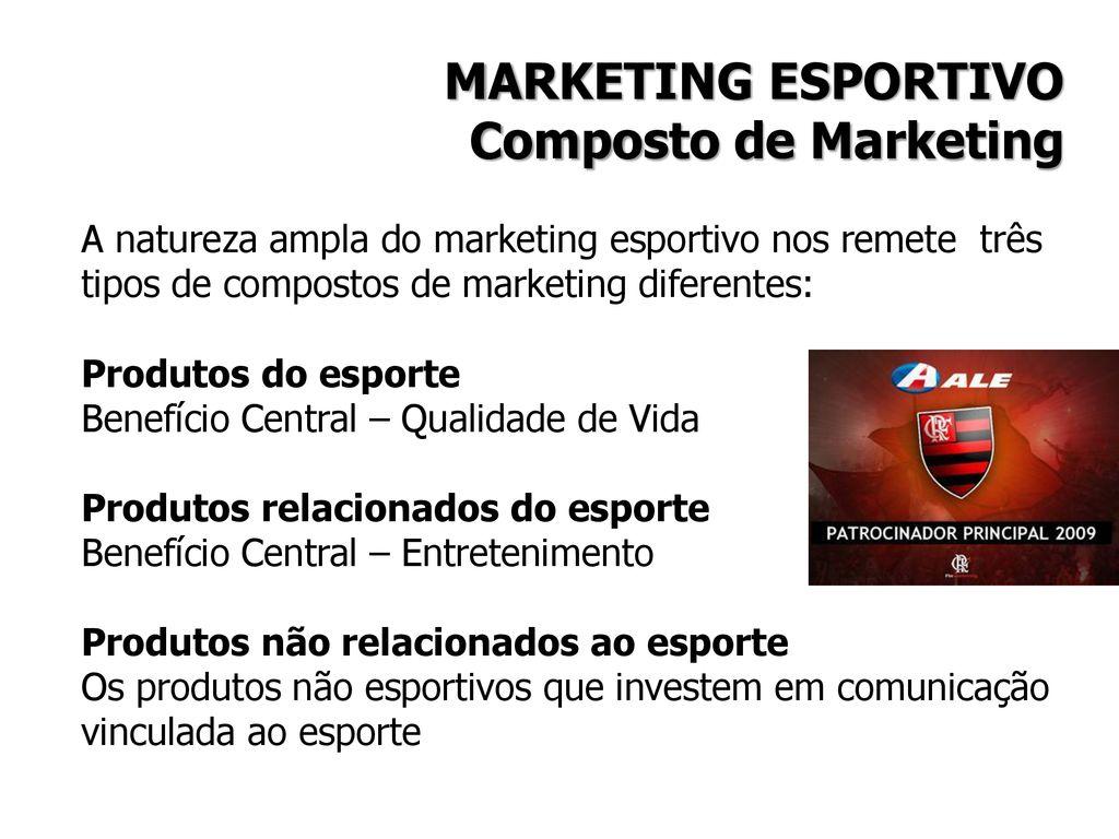 MARKETING ESPORTIVO Composto de Marketing e3471efc11682