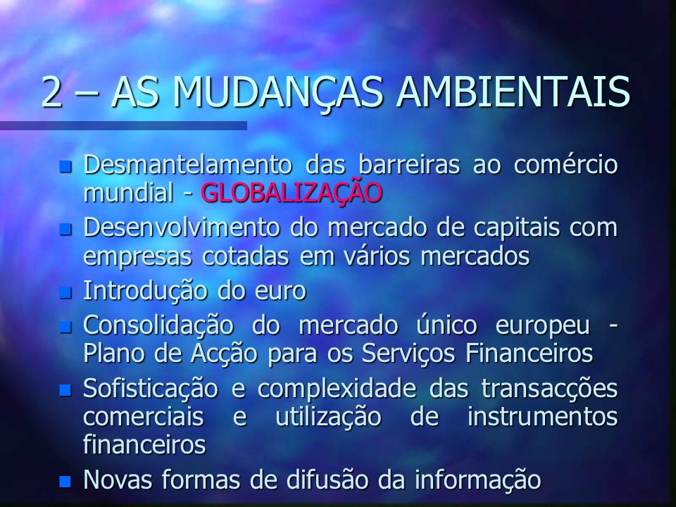 2 – AS MUDANÇAS AMBIENTAIS