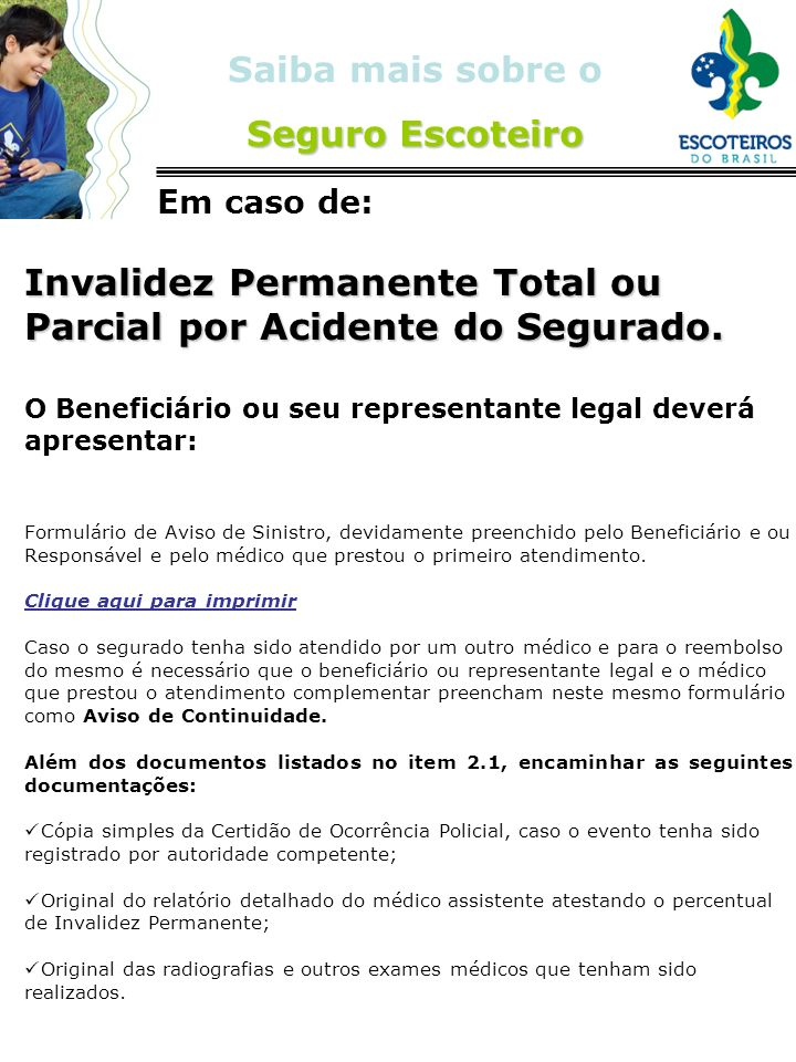 Invalidez Permanente Total ou Parcial por Acidente do Segurado.
